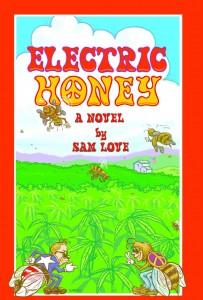 Electric Honey A Novel
